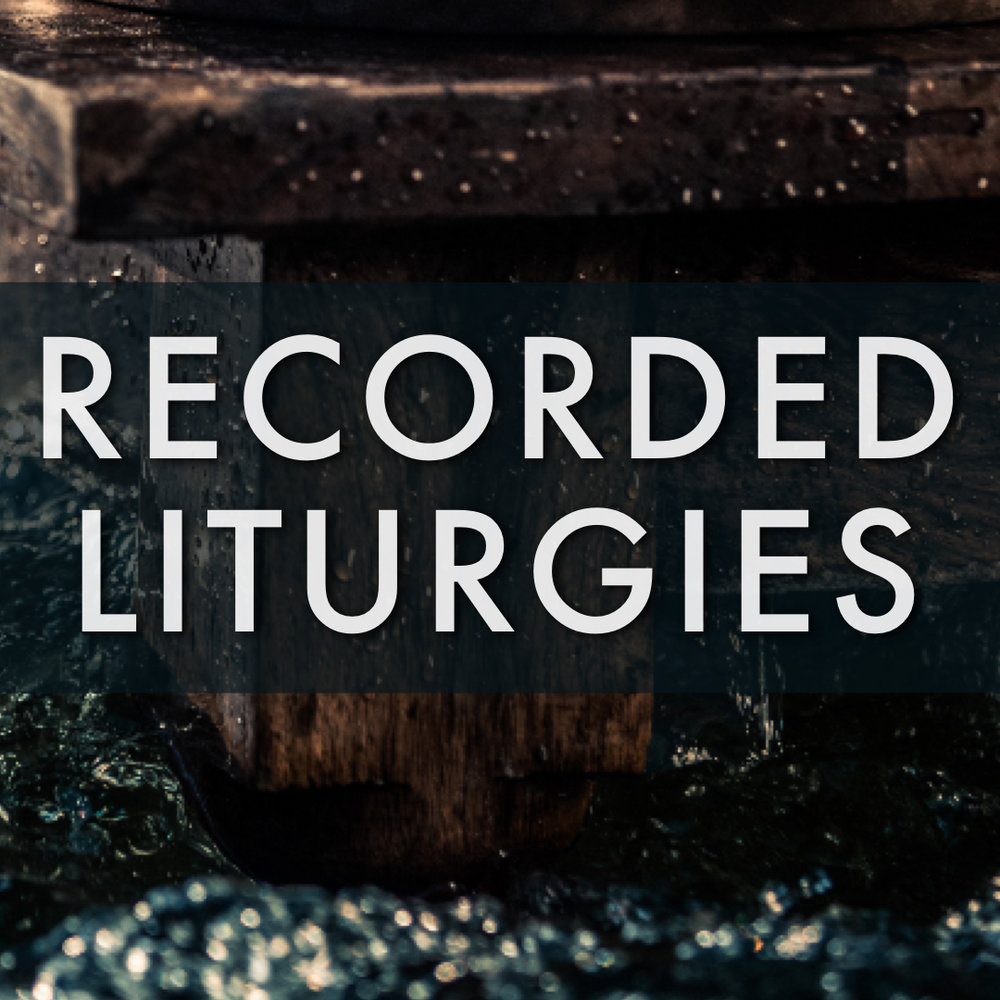 recorded liturgies.jpeg