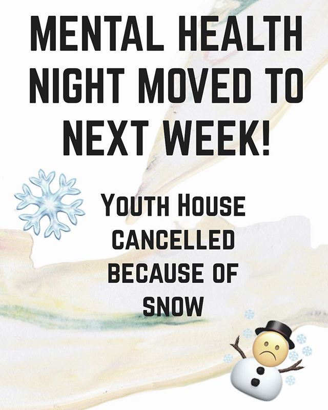 Hey guys! There will be NO Youth House tonight. But our Mental Health Night is STILL happening next Sunday, January 27th at 6:30pm! YOU WON'T WANT TO MISS OUT.