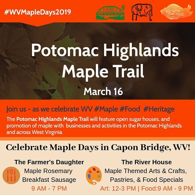 Celebrate the land and culture of the Potomac Highlands and West Virginia  by enjoying one of its treasured products, Maple! . March 16th is the day! Visit Capon Bridge and sample tasty maple eats and participate in maple themed activities at @farmersdaughterwv and @theriverhousewv . Check out @potomachighlandswv for more stops on the Maple Trail! . #visitcaponbridge #mywv #gotowv #mapledays #mapletrail