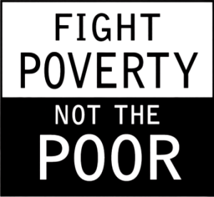 fight-poverty-not-the-poor.png