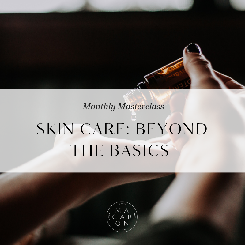 Skin Care - Beyond The Basics.png