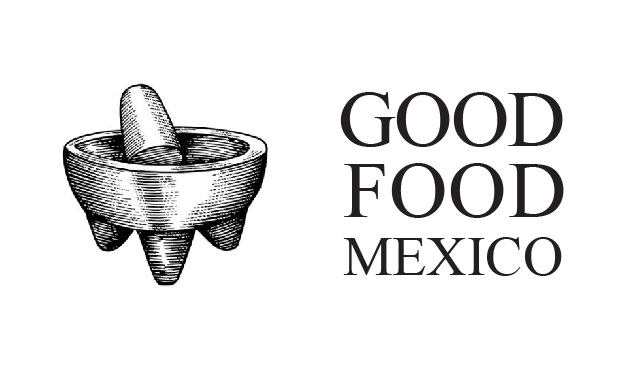 GOOD FOOD MEXICO