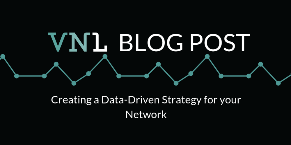 Create_A_Data_Driven_Strategy_for_your_Network