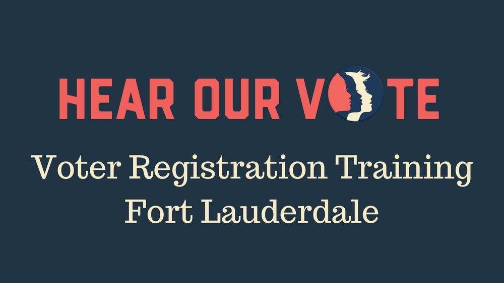 4-7-18: Voter Registration Training Session - On Saturday, April 7th in Fort Lauderdale, Women's March Broward will host a Voter Registration Training Session. Votes can and do change history. Voting builds a stronger democracy by providing people a voice, and giving people the ability to vote can empower them to make an impact on current legislation and policy. With this training you can join us at Voter Registrations Drives throughout Broward County as we work through November to turn Florida BLUE. Please join us to learn what you can do to help. We hope to see you there!