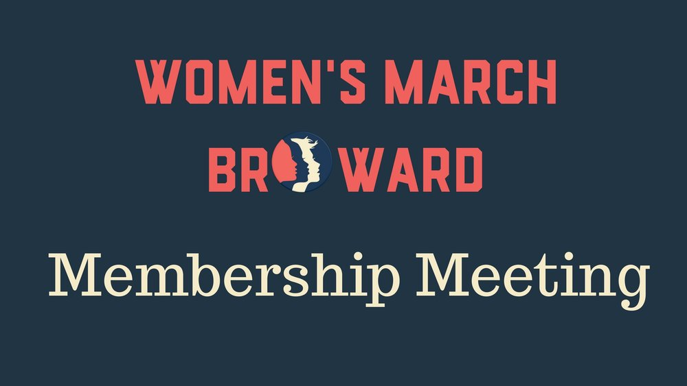 8-9-18: Membership Meeting - Please join Women's March Broward at our Membership Meeting. Please join Women's March Broward at our Membership Meeting. Our speaker will be Rosita Vee with the Broward NOW (National Organization of Women) Chapter. Rosita will discuss with us the fake health clinics that are throughout the State of Florida and being funded by the State. These clinics give a false impression to women looking for reproduction health information. She will also discuss an upcoming action in Broward County being organized by Broward NOW and the Pro-Choice Coalition.We will also be updating everyone on our current Power to the Polls work in Broward County. Come out and learn how you can join us in registering voters, researching local, state, and national candidates, and all the 2018 legislative ballot items. Please RSVP as soon as you can so we can ask the venue to have the appropriate amount of staff working the event. :)We look forward to seeing you on August 9th!