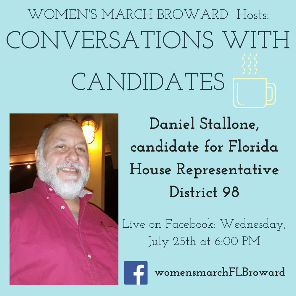 8-21-18: Conversations with Candidates - Tune in to Conversations with Candidates on Tuesday, August 21st at 6:00 PM when we go LIVE on Facebook with a conversation with Daniel J. Stallone for State House District 98! We look forward to talking to Daniel about his platform on all the issues that affect the residents in District 98. ✊🌴❤️ #conversationswithcandidates #womensmarchbroward#womensmarchflorida #danielstallone #browardcounty #broward #district98#floridahouse #2018midterms #GOTV #powertothepolls #florida #plantation#davie