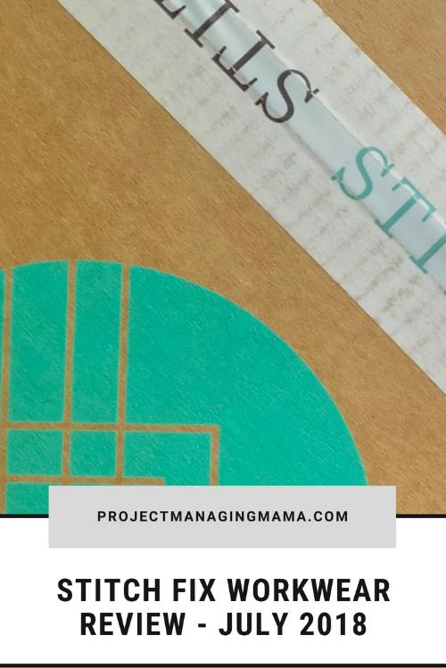 Stitch Fix Workwear Review - July 2018 | Project Managing Mama