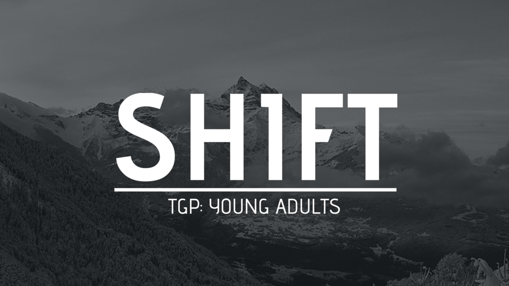 YOUNG ADULTS - We are cultivating relationships and building community within our congregation. It is important that we have people to encourage us, build us up and challenge us. SH1FT Young Adults creates a fun atmosphere to build connections and have a support system.