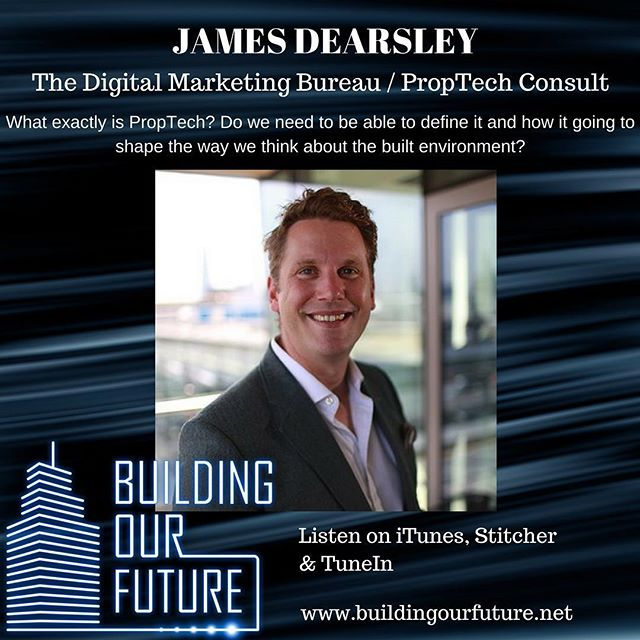 @jamesdearsley discusses where the #PropTech movement has hot to and where it goes from here. #propertypodcast #buildingourfuture #proptech #cretech #spaceasaservice #bigdata #ai #blockchain