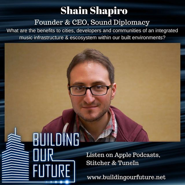 @shainshapiro of @sound_diplomacy explains the benefits of having a music ecosystem embedded in urban infrastructure & how to embrace music in developments and urban planning #musiccity #musiccities #propertypodcast #urbanplanning