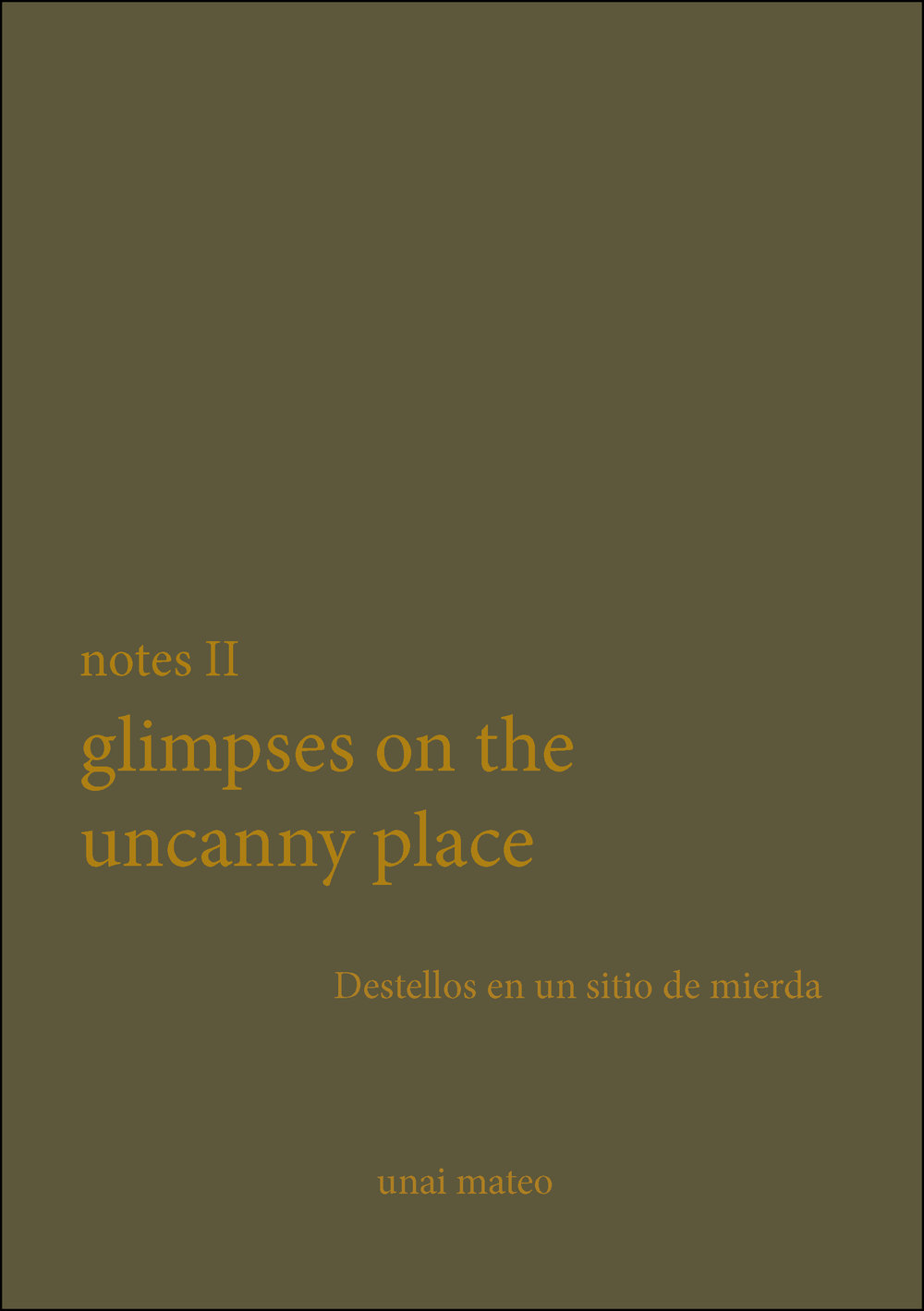 Notes II Glimpses on the uncanny place.jpg