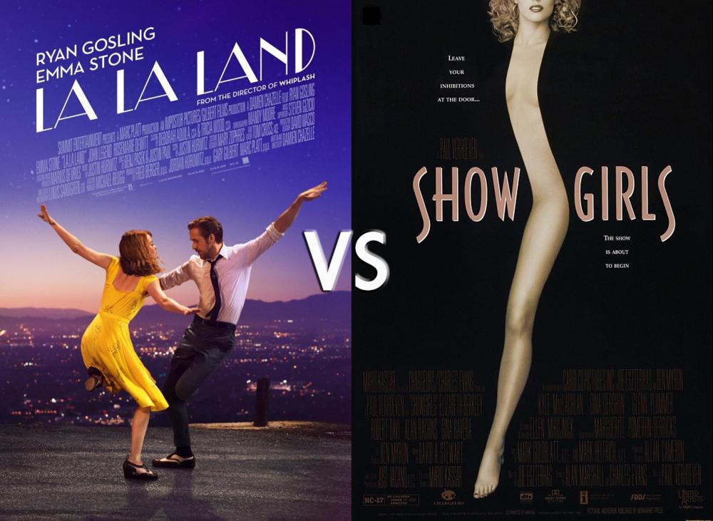 La La Land vs Showgirls