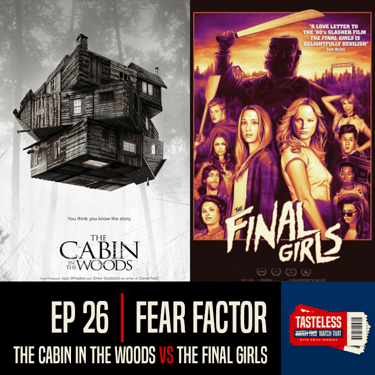 The Cabin in the Woods vs The Final Girls