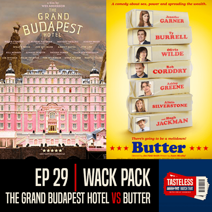 The Grand Budapest Hotel vs Butter