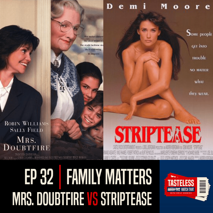 Mrs. Doubtfire vs Striptease