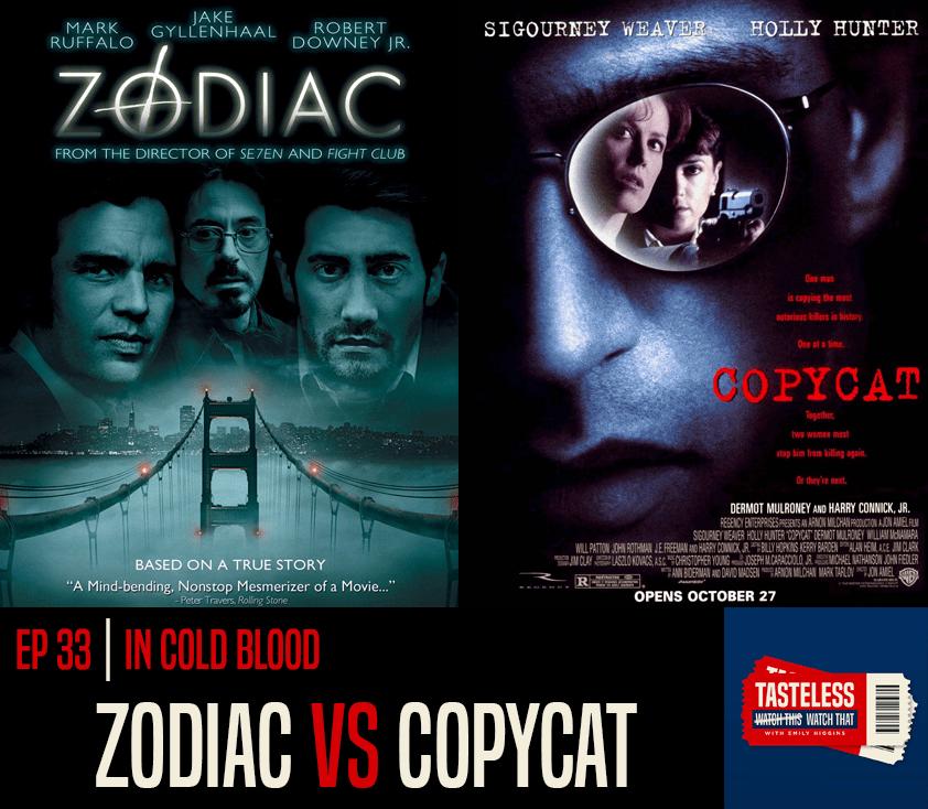Zodiac vs Copycat