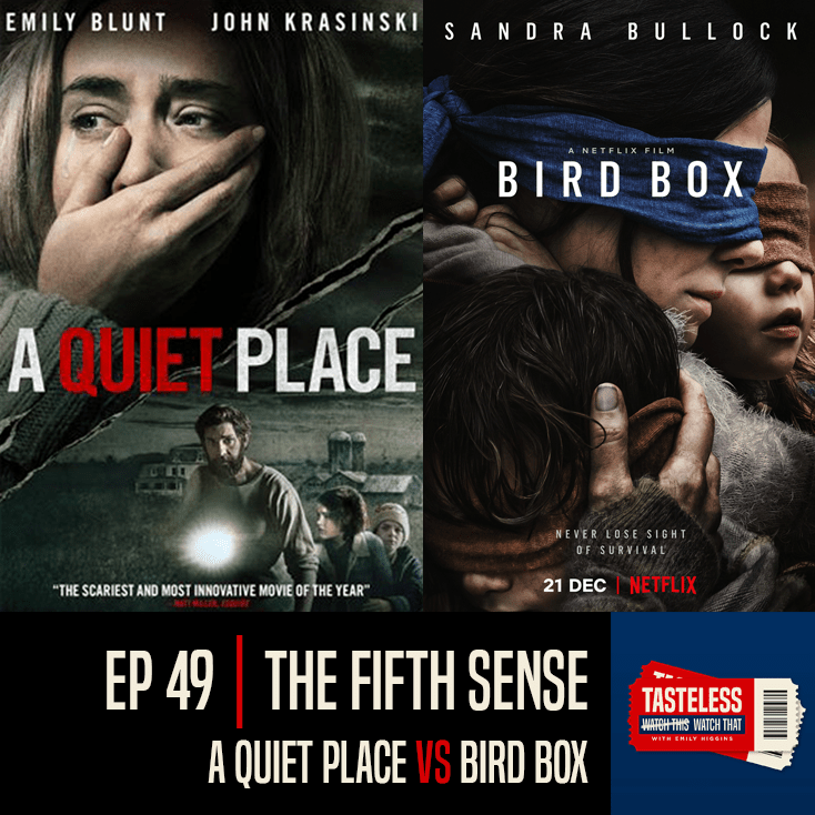 A Quiet Place vs Bird Box