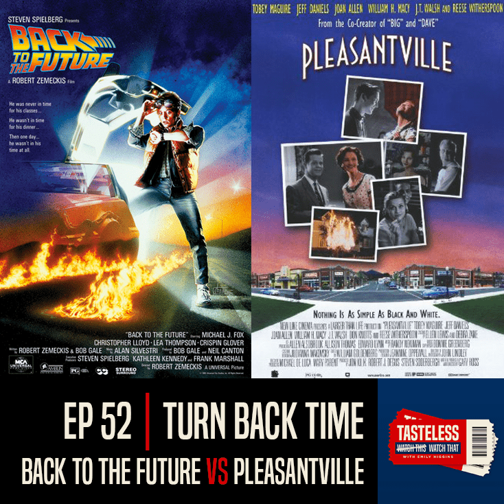 Back to the Future vs Pleasantville