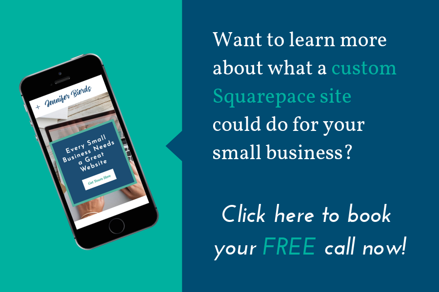 Want to learn more about what a custom Squarepace site could do for your small business_.png