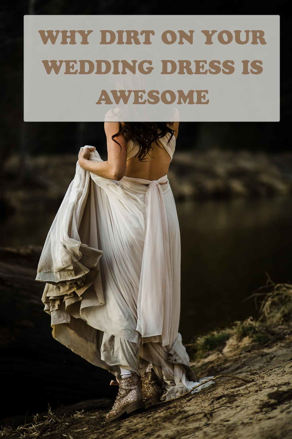 why-dirt-on-your-wedding-dress-is-awesome