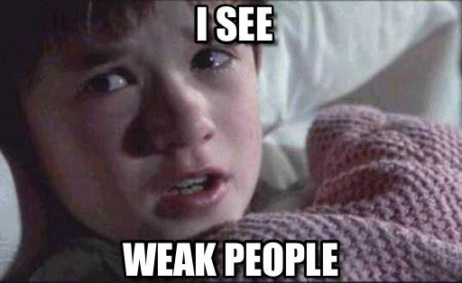 weakpeople.jpg