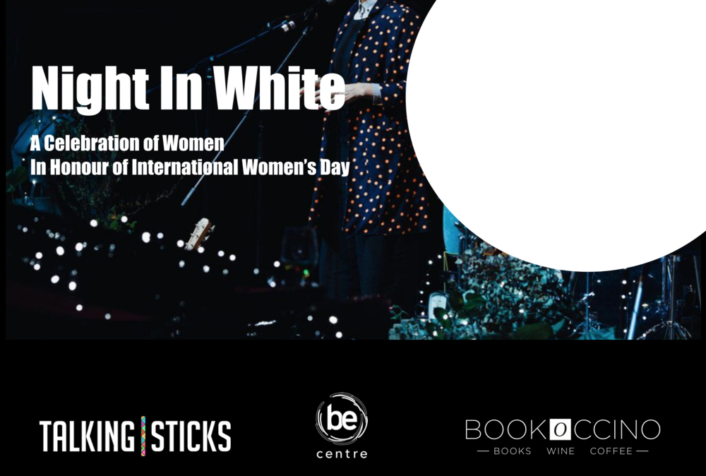 Night In White - We've teamed up with acclaimed book store, Bookoccino to celebrate women in honour of International Women's Day. Join Lisa Messenger, Jane Perlez, Sam Bloom, Prue Lewington, Deb Sams, and Kimberly Gire Friday 29 March in Avalon on Sydney's glorious northern beaches.