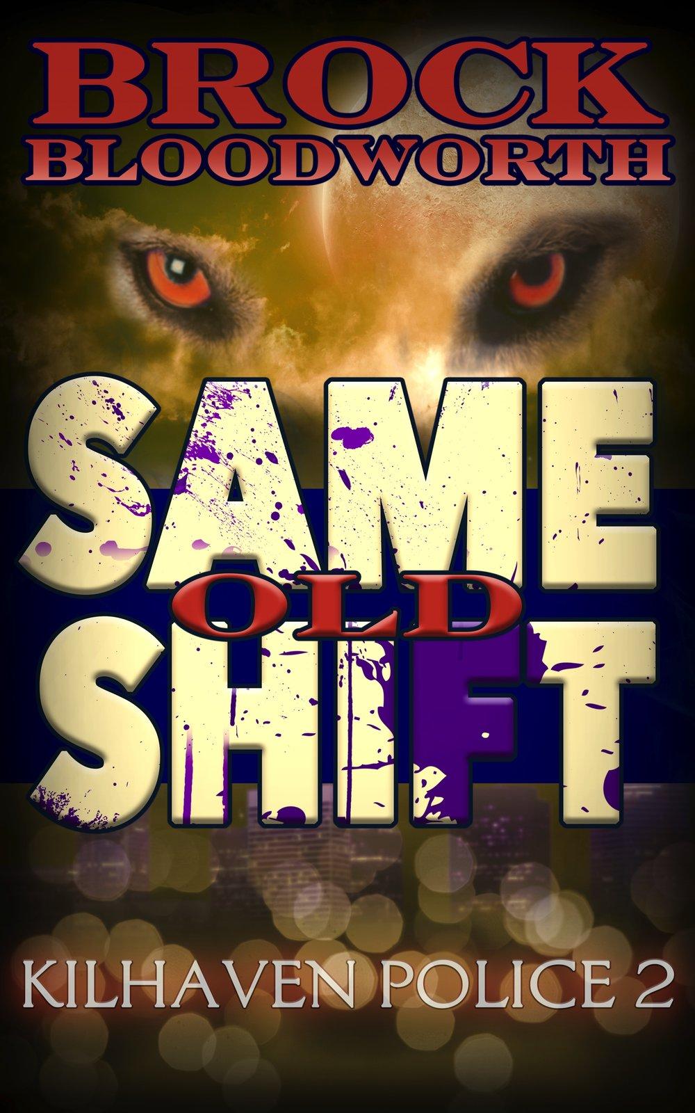 Same Old Shift