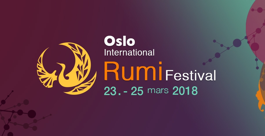 23. March 2018Oslo International Rumi Festival - Cosmopolite Scene Torshov, Oslo19.30 - 23.30