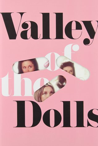 VALLEY OF THE DOLLS by Jacqueline Susann. 1966. 442 pp. Grove/Atlantic.