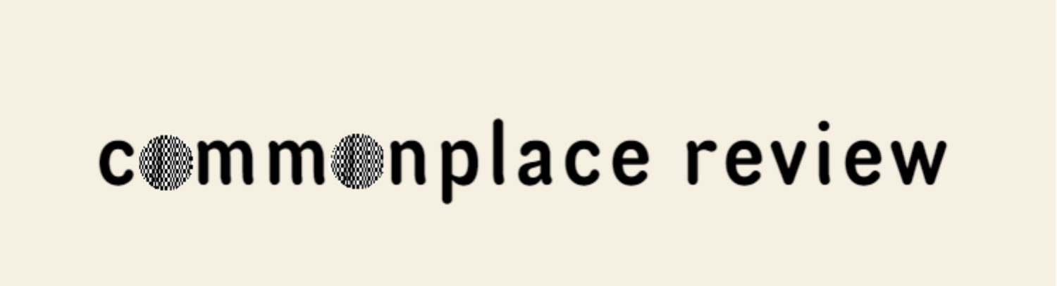COMMONPLACE REVIEW