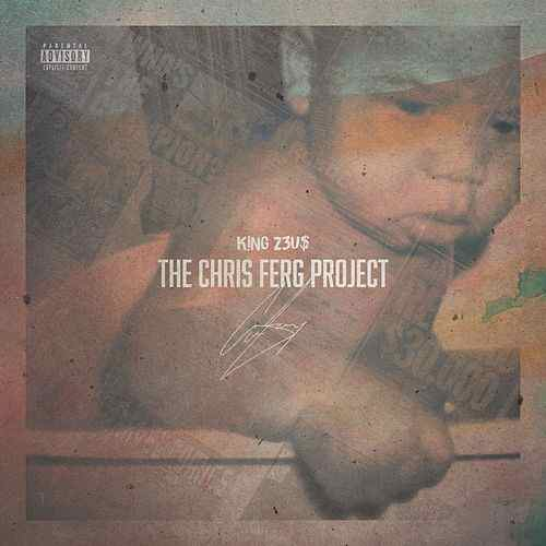 THE CHRIS FERG PROJECT (EP) - 2017