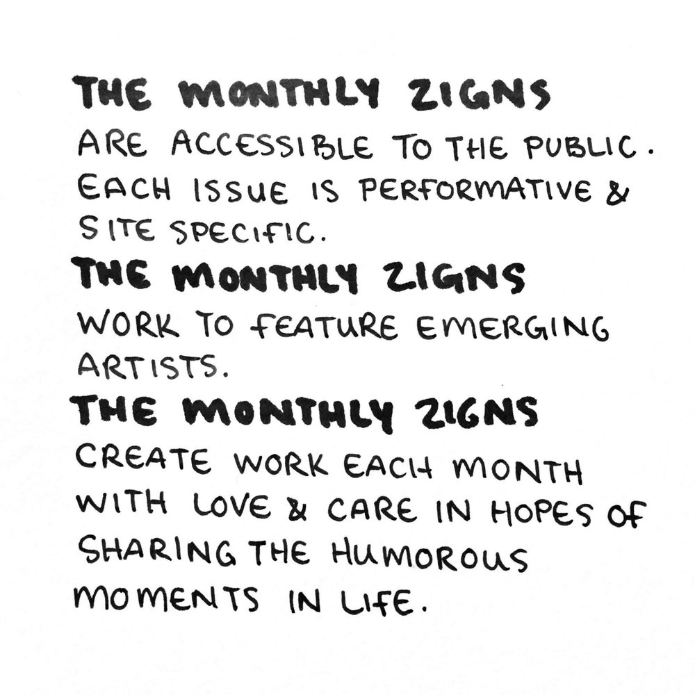 Manifesto, - We at The Monthly Zigns feel it is important to have a set of rules and values to stand by.