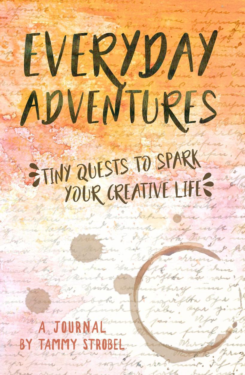 Everyday Adventures by Tammy Strobel
