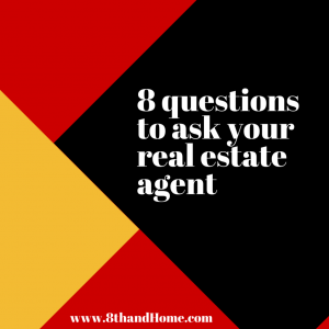 8 questions to ask your real estate agent when selling your house