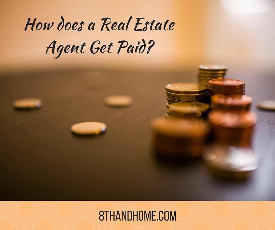 Real Estate Agent Get Paid