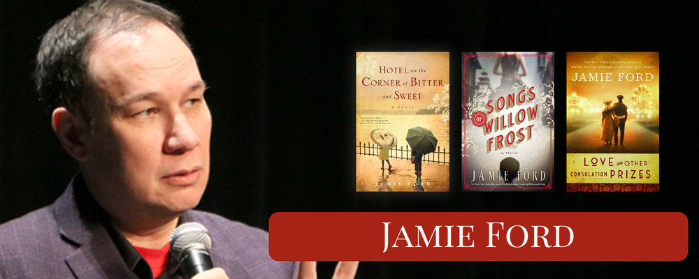 JAMIE FORD  |  Love and Other Consolation Prizes