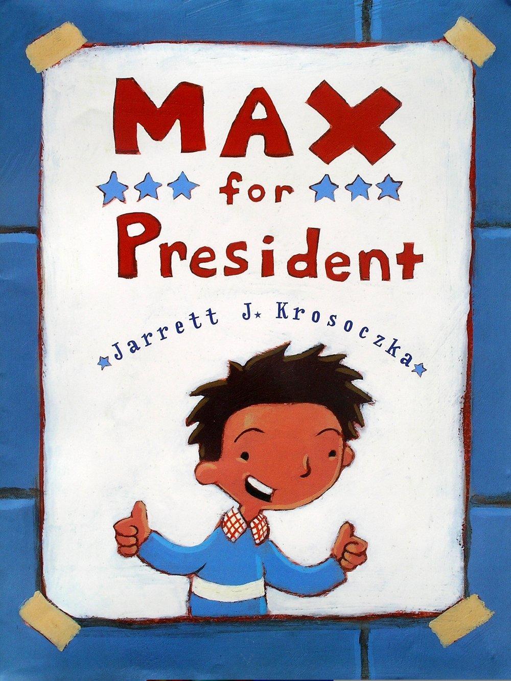 max_for_president.jpg