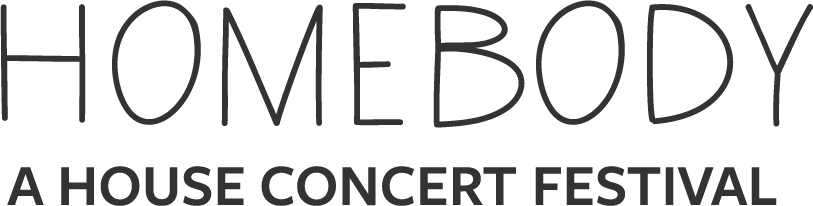 Homebody: A House Concert Festival