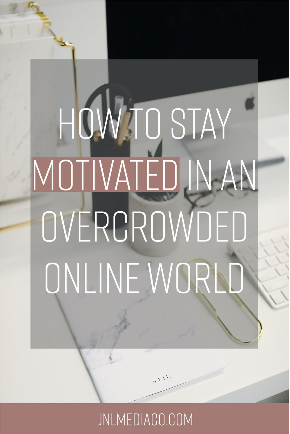 Stay motivated in an overcrowded online world can be a difficult task. I walk you through six strategies that will help you keep taking action.