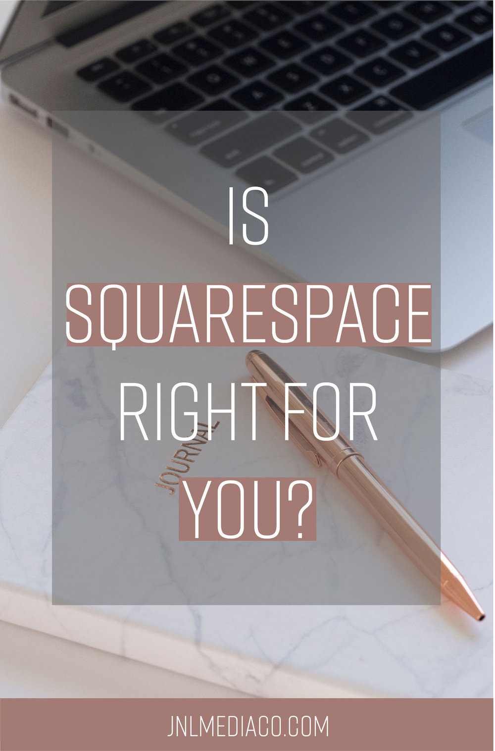 Is Squarespace Right For You? Find out by reading the full post over at jnlmediaco.com