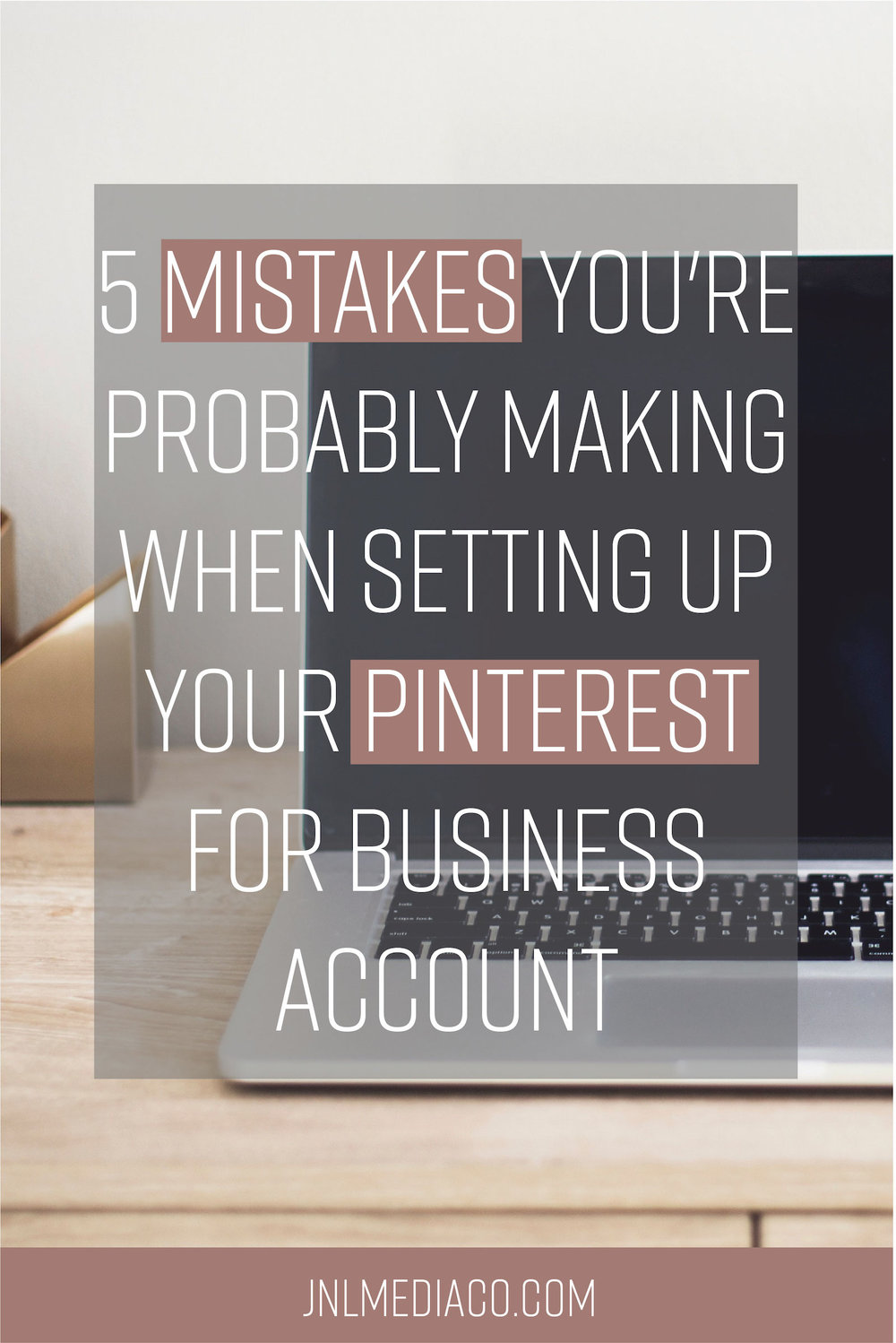 What are the 5 mistakes your're probably making when setting up your Pinterest for business account? I answer that and more so click to read more! Don't forget to re-pin it as well.