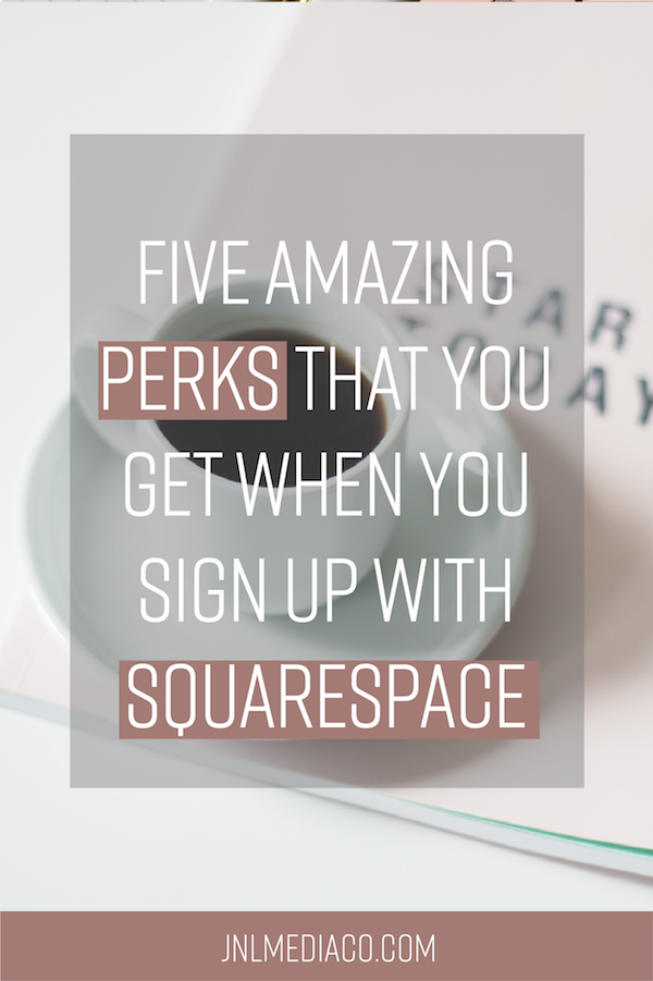 Whether you are launching your very first site or switching over, here are five amazing perks that you get when you sign up with Squarespace: