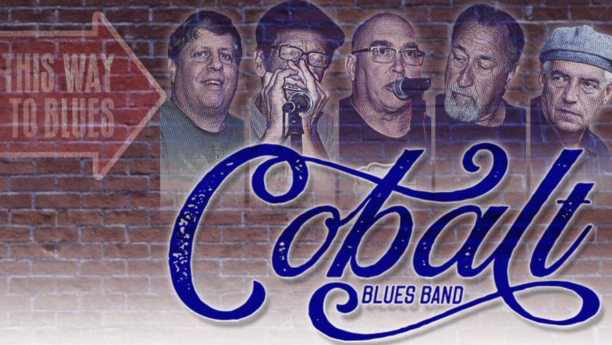 Cobalt Blues Band  6:30 p.m.