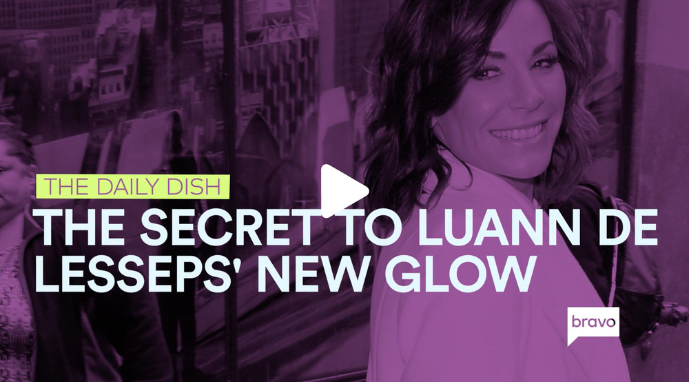 Here Is The Secret Behind Luann de Lesseps' Glow  The RHONY performer opens up about life after she quit drinking.