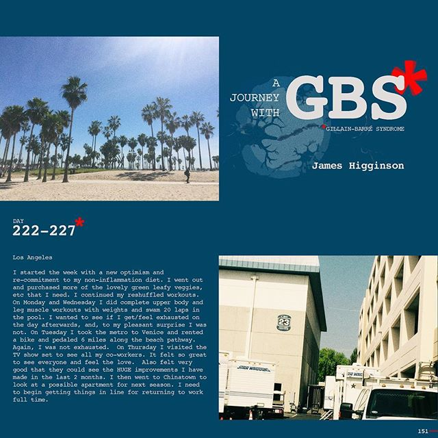 Day 222-227: A Journey with GBS, my journey, are daily posts to share my navigation through this insidious disease. I hope to raise awareness of GBS and add to a dialogue of the syndrome while documenting my recovery. JOIN ME, Follow me on Instagram and repost/share to help spread awareness and share survivor love!!! #jameshigginson #GBS #gillianbarresyndrome #gillianbarresurvivor #thiscanhappentoanyone