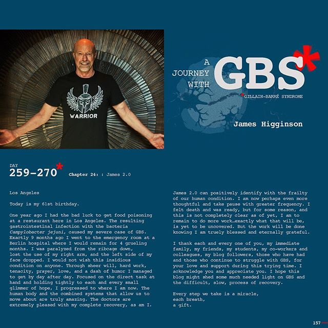 Day 259-270: A Journey with GBS, my journey, are daily posts to share my navigation through this insidious disease. I hope to raise awareness of GBS and add to a dialogue of the syndrome while documenting my recovery. JOIN ME, Follow me on Instagram and repost/share to help spread awareness and share survivor love!!! #jameshigginson #GBS #gillianbarresyndrome #gillianbarresurvivor #thiscanhappentoanyone