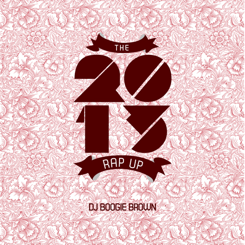 The 2013 Rap Up    Released December 2013