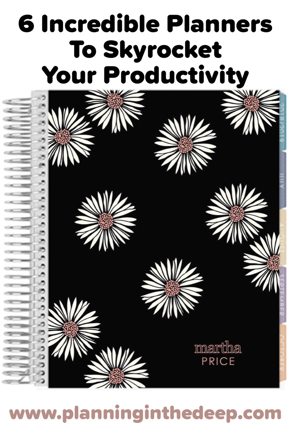 6 Amazing Paper Planners To Skyrocket Your Productivity And Keep Yourself Organized.