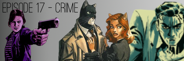Crime Comics Podcast - ConSequential.net