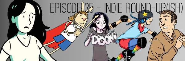 ConSequential Podcast Episode 35 - Indie Comics Roundup